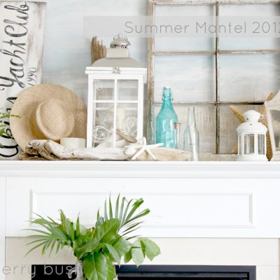 My summer mantel …