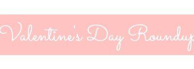 Craftberry Bush Valentine's Day Roundup