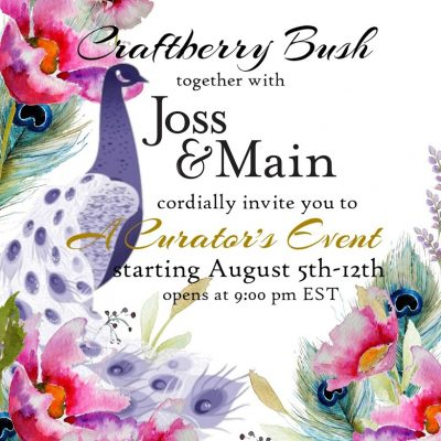 Craftberry Bush Curator Event with Joss&Main