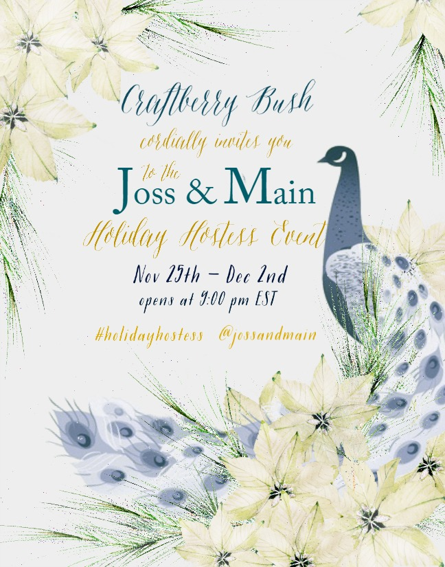 A craftberry bush christmas joss main hostess event live for Joss and main contact