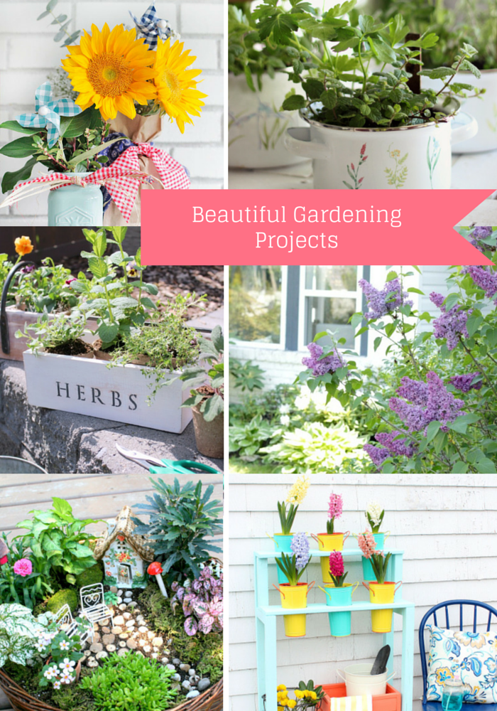 6 Beautiful Gardening Projects for the Outdor Extravaganza
