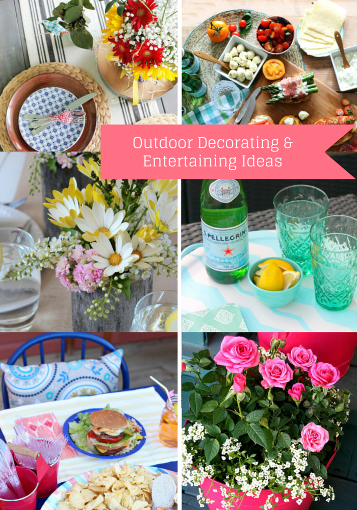 Outdoor Decorating and Entertaining Ideas