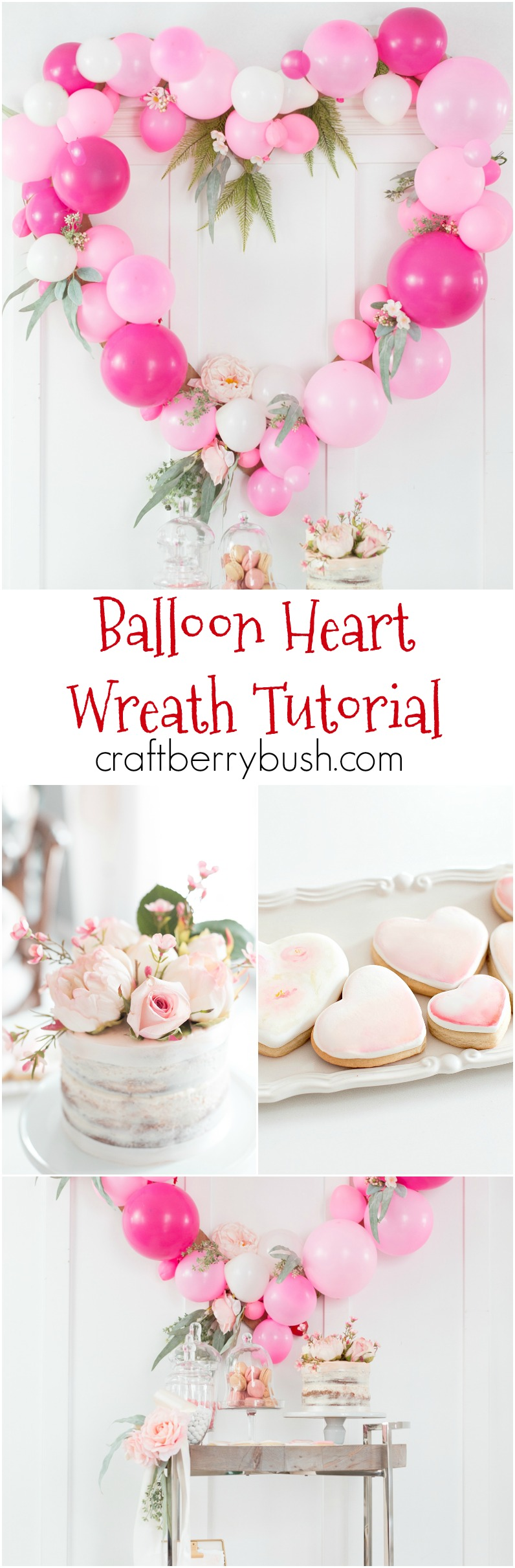How to Make a Balloon Heart Wreath and Valentine's Day Candy Bar Cart