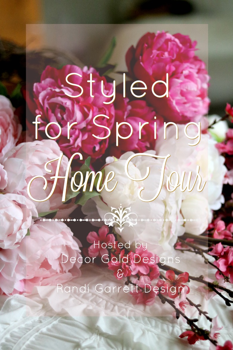 Styled for Spring Home Tour Graphic